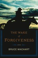 The Wake of Forgiveness