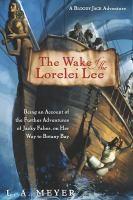 The Wake of the Lorelei Lee