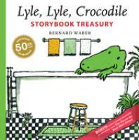 Lyle, Lyle, Crocodile Storybook Treasury