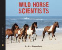 Wild Horse Scientists