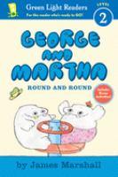 George and Martha, Round and Round