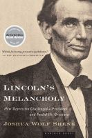 Lincoln's Melancholy