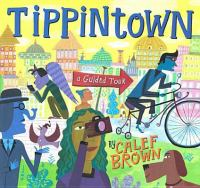 Tippintown : A Guided Tour