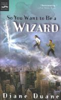 So You Want to Be A Wizard (digest)