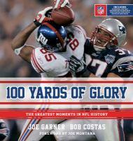 100 Yards of Glory
