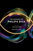 The Exegesis of Philip K. Dick