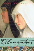 Illuminations, A Novel of Hildegard Von Bingen