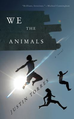 We the Animals book jacket