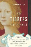 The Tigress of Forlì