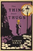 The Thing About Thugs