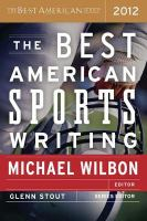 The Best American Sports Writing, 2012