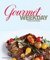 Gourmet Weekday