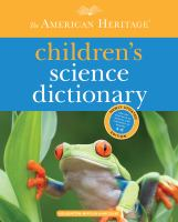 The American Heritage Children's Science Dictionary