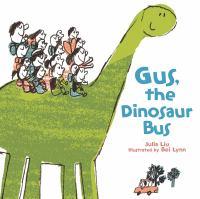 Gus, the Dinosaur Bus