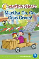 Martha Go, Go, Goes Green!