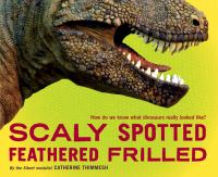 Scaly Spotted Feathered Frilled