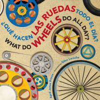 Qué hacen las ruedas todo el día? = What do wheels do all day?