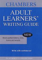 Chambers Adult Learners' Writing Guide