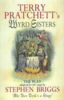 Terry Pratchett's Wyrd Sisters