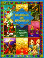 Hanukkah, Oh, Hanukkah! : A Treasury of Stories, Songs, and Games to Share