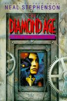 The Diamond Age, Or, Young Lady's Illustrated Primer