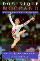 Dominique Moceanu, An American Champion