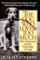 The Dog Who Loved Too Much