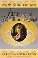 Jane and the Stillroom Maid