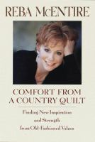 Comfort From A Country Quilt