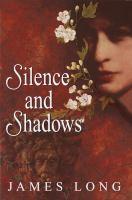 Silence and Shadows