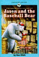 Jason And The Baseball Bear