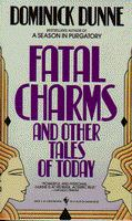 Fatal Charms And Other Tales Of Today