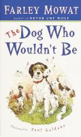 The Dog Who Wouldn't Be