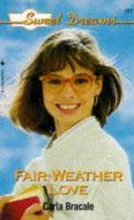 Fair-weather Love