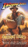 Indiana Jones And The Unicorn's Legacy