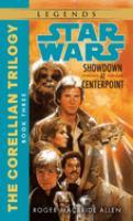 Star Wars. Showdown at Centerpoint