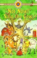 """""""Not Now!"""" Said the Cow"""