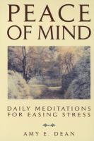 Peace Of Mind; Daily Meditations For Eassing Stress