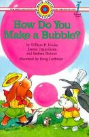 How Do You Make A Bubble?