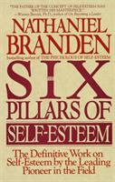The Six Pillars of Self-esteem