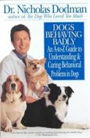 Dogs Behaving Badly