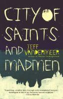 City of Saints and Madmen