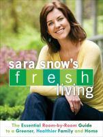 Sara Snow's Fresh Living