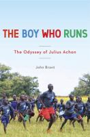 Cover of The Boy Who Runs: The Odys