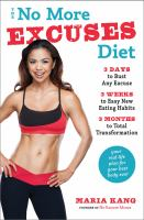 The No More Excuses Diet