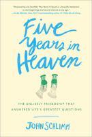 Five Years in Heaven