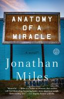 Anatomy of A Miracle