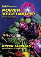 Lucky Peach Presents Power Vegetables!