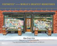 Footnotes* From the World's Greatest Bookstores