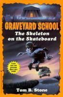 The Skeleton on the Skateboard